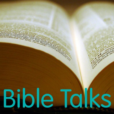 Bible Talks